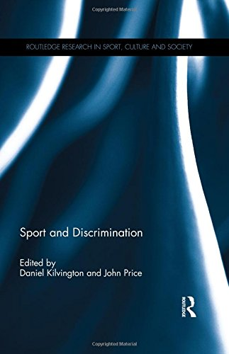 Sport and Discrimination (Routledge Research in Sport, Culture and Society): Routledge