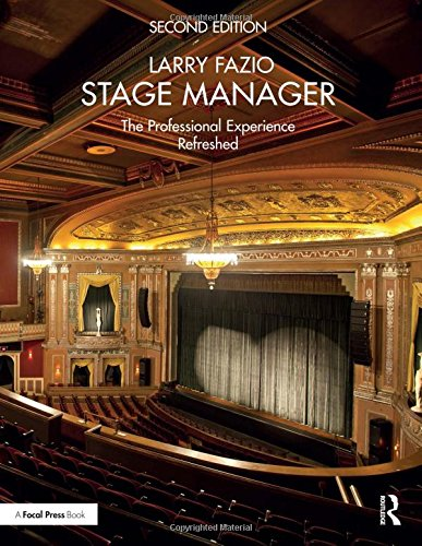 9781138195073: Stage Manager: The Professional Experience―Refreshed
