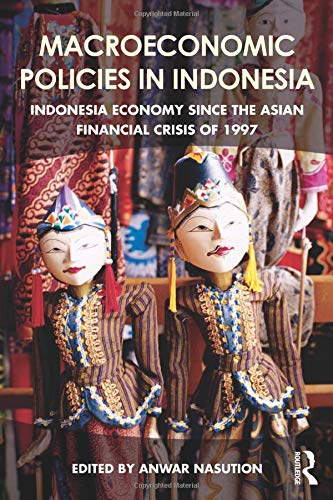 9781138195103: Macroeconomic Policies in Indonesia: Indonesia economy since the Asian financial crisis of 1997