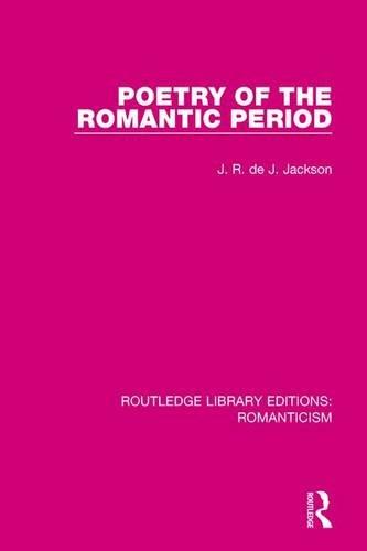 Poetry of the Romantic Period: JACKSON, J. R. DE J.