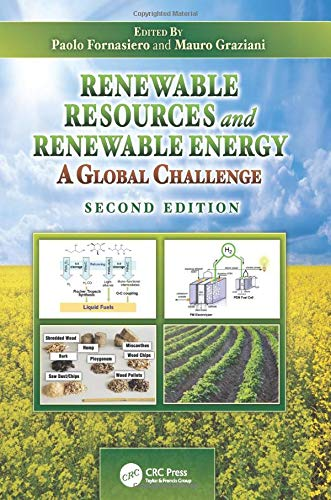 9781138198524: Renewable Resources and Renewable Energy: A Global Challenge, Second Edition