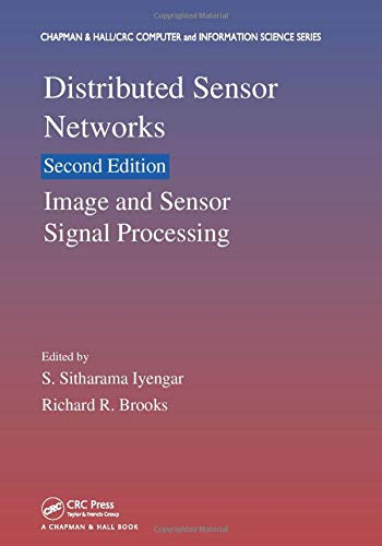 9781138198654: Distributed Sensor Networks, Second Edition: Image and Sensor Signal Processing (Chapman & Hall/CRC Computer and Information Science Series)