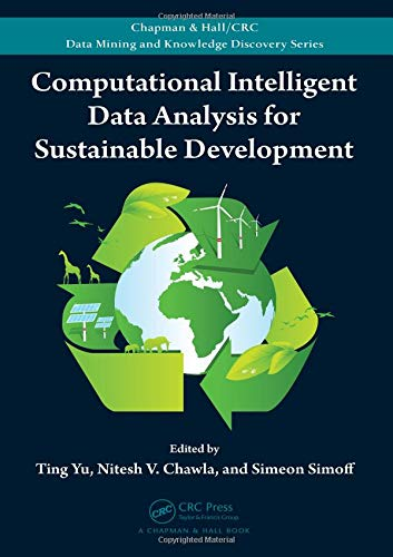 9781138198692: Computational Intelligent Data Analysis for Sustainable Development (Chapman & Hall/CRC Data Mining and Knowledge Discovery Series)