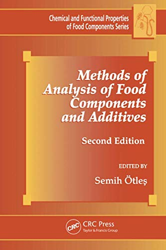 9781138199149: Methods of Analysis of Food Components and Additives, Second Edition (Chemical & Functional Properties of Food Components)