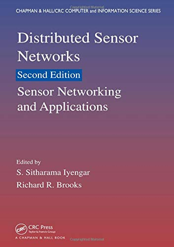9781138199514: Distributed Sensor Networks, Second Edition: Sensor Networking and Applications (Chapman & Hall/CRC Computer and Information Science Series)