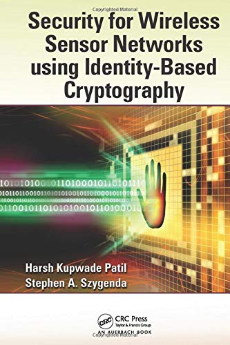 9781138199538: Security for Wireless Sensor Networks using Identity-Based Cryptography