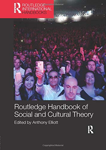 9781138200036: Routledge Handbook of Social and Cultural Theory (Routledge International Handbooks)
