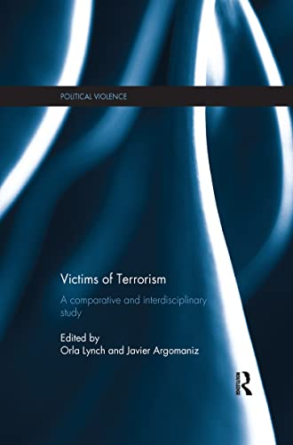 9781138200678: Victims of Terrorism: A Comparative and Interdisciplinary Study