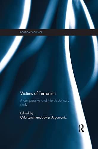 9781138200678: Victims of Terrorism: A Comparative and Interdisciplinary Study (Political Violence)