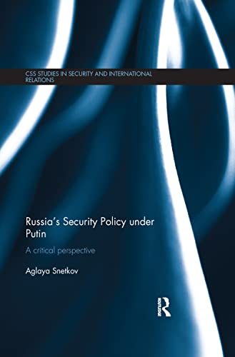 9781138200791: Russia's Security Policy under Putin: A critical perspective (CSS Studies in Security and International Relations)