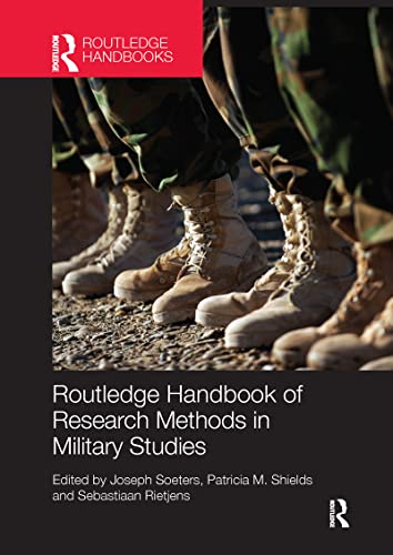 9781138200852: Routledge Handbook of Research Methods in Military Studies