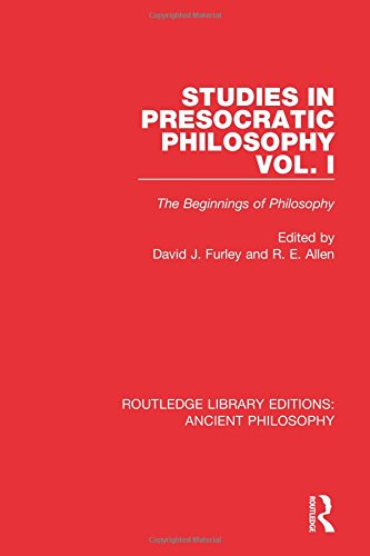 9781138201286: Studies in Presocratic Philosophy Volume 1: The Beginnings of Philosophy (Routledge Library Editions: Ancient Philosophy) (Volume 4)