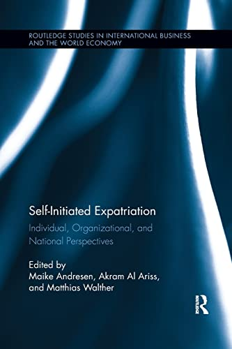9781138203228: Self-Initiated Expatriation: Individual, Organizational, and National Perspectives
