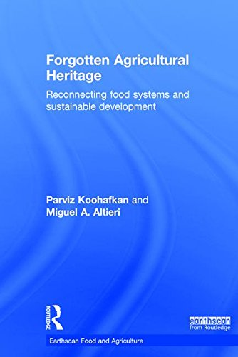 9781138204133: Forgotten Agricultural Heritage: Reconnecting food systems and sustainable development (Earthscan Food and Agriculture)