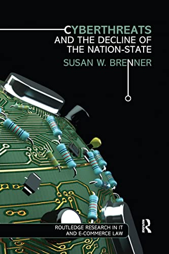 9781138204492: Cyberthreats and the Decline of the Nation-State