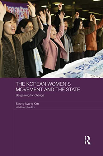 9781138204522: The Korean Women's Movement and the State: Bargaining for Change
