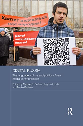 9781138206007: Digital Russia: The Language, Culture and Politics of New Media Communication (Routledge Contemporary Russia and Eastern Europe)