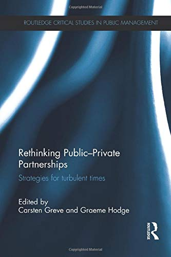 9781138206045: Rethinking Public-Private Partnerships: Strategies for Turbulent Times
