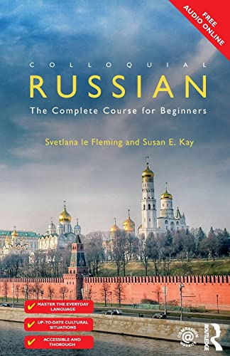 Colloquial Russian: The Complete Course For Beginners: Svetlana Le Fleming,