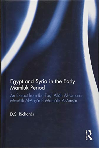 Egypt and Syria in the Early Mamluk: D. S. Richards