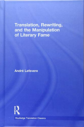 9781138208735: Translation, Rewriting, and the Manipulation of Literary Fame