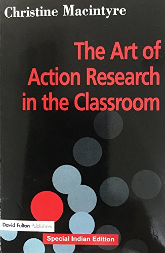 9781138209084: The Art of Action Research in the Classroom