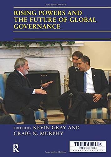 9781138209688: Rising Powers and the Future of Global Governance