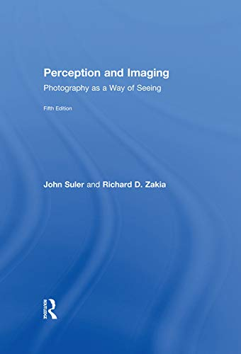 9781138212169: Perception and Imaging: Photography as a Way of Seeing