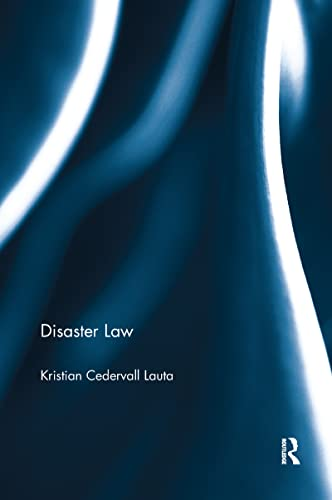 9781138212336: Disaster Law