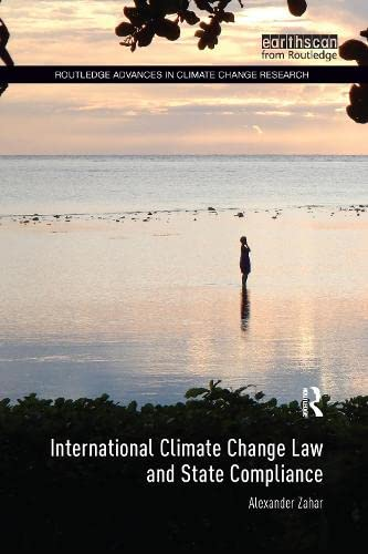 9781138212435: International Climate Change Law and State Compliance