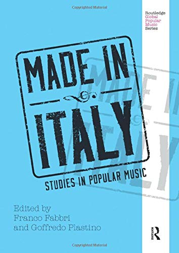 9781138213425: Made in Italy: Studies in Popular Music