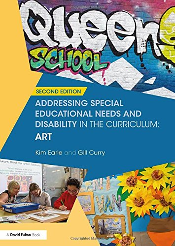Addressing Special Educational Needs and Disability in: Kim Earle, Gill