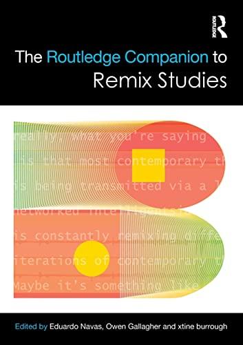 9781138216716: The Routledge Companion to Remix Studies (Routledge Companions)