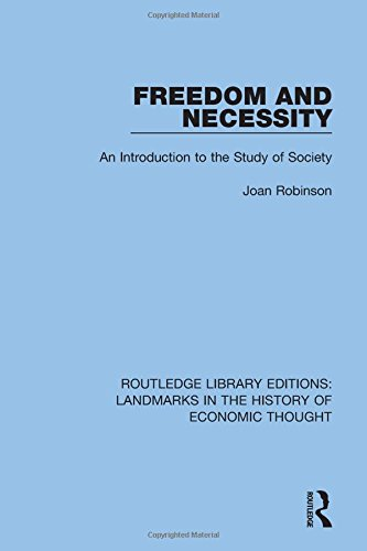 9781138217928: Routledge Library Editions: Landmarks in the History of Economic Thought: Freedom and Necessity: An Introduction to the Study of Society (Volume 11)