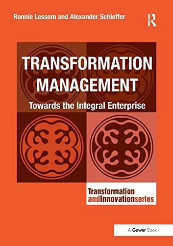 9781138219298: Transformation Management: Towards the Integral Enterprise