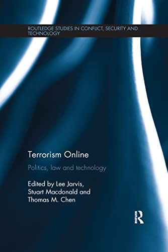 9781138221864: Terrorism Online: Politics, Law and Technology