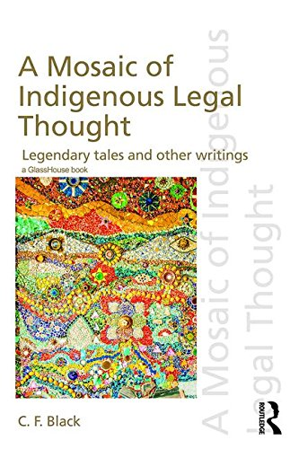 9781138223844: A Mosaic of Indigenous Legal Thought: Legendary Tales and Other Writings (Discourses of Law)