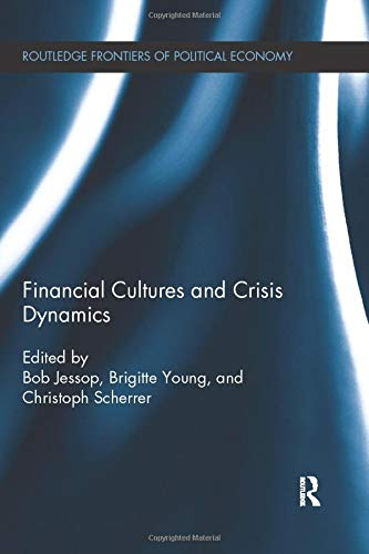 9781138226807: Financial Cultures and Crisis Dynamics