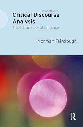 9781138226999: Critical Discourse Analysis: The Critical Study of Language