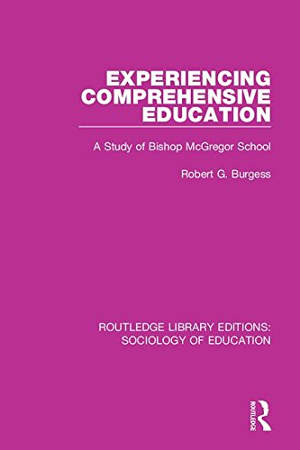9781138228320: Experiencing Comprehensive Education: A Study of Bishop McGregor School (Routledge Library Editions: Sociology of Education) (Volume 21)