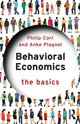 9781138228917: Behavioral Economics (The Basics)