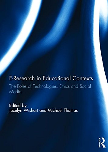 9781138229624: E-Research in Educational Contexts: The roles of technologies, ethics and social media