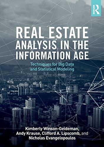 Real Estate Analysis in the Information Age: Winson-Geideman, Kimberly, Krause,