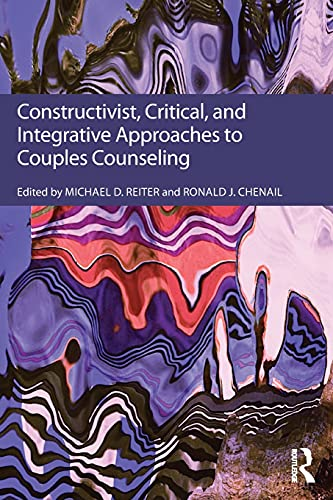 9781138233980: Constructivist, Critical, And Integrative Approaches To Couples Counseling