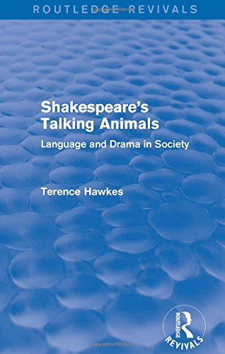 9781138237131: Routledge Revivals: Shakespeare's Talking Animals (1973): Language and Drama in Society