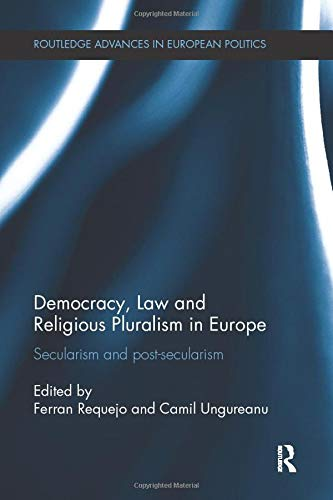 9781138237803: Democracy, Law and Religious Pluralism in Europe: Secularism and Post-Secularism