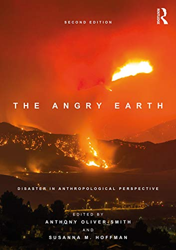 9781138237834: The Angry Earth: Disaster in Anthropological Perspective