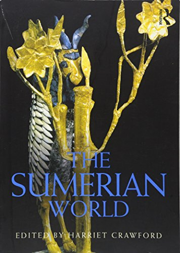 The Sumerian World (Routledge Worlds) (Paperback)