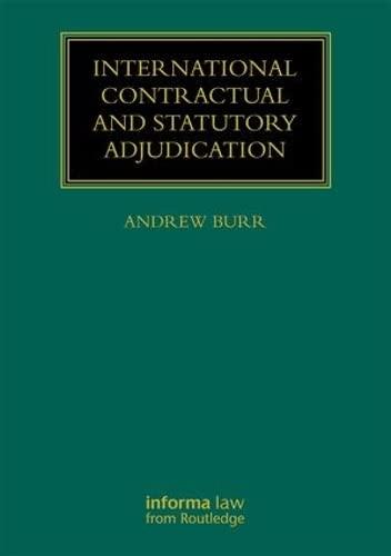 9781138239623: International Contractual and Statutory Adjudication (Construction Practice Series)