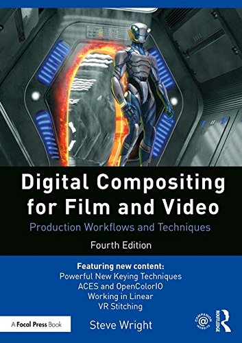 9781138240377: Digital Compositing for Film and Video: Production Workflows and Techniques